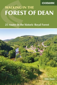 Walking in the Forest of Dean : 25 Routes in the Historic Royal Forest, Paperback Book