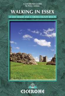 Walking in Essex : 25 day walks and a cross-country route, Paperback Book