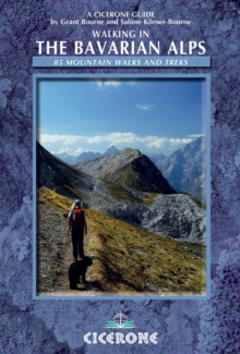 Walking in the Bavarian Alps : 85 Mountain Walks and Treks, Paperback Book
