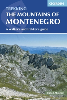 The Mountains of Montenegro : A Walker's and Trekker's Guide, Paperback Book