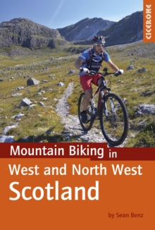 Mountain Biking in West and North West Scotland, Paperback / softback Book