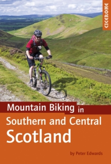 Mountain Biking in Southern and Central Scotland, Paperback Book