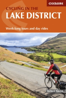 Cycling in the Lake District : Week-Long Tours and Day Rides, Paperback Book