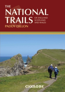 The National Trails : Complete Guide to Britain's National Trails, Paperback Book