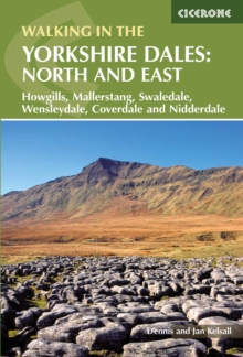 Walking in the Yorkshire Dales: North and East : Howgills, Mallerstang, Swaledale, Wensleydale, Coverdale and Nidderdale, Paperback Book