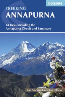 Annapurna : 14 Treks Including the Annapurna Circuit and Sanctuary, Paperback Book