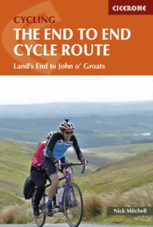 The End to End Cycle Route : Land's End to John o' Groats, Paperback Book