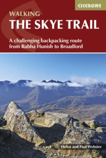 The Skye Trail : A challenging backpacking route from Rubha Hunish to Broadford, Paperback / softback Book