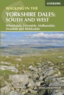 Walking in the Yorkshire Dales: South and West : Wharfedale, Littondale, Malhamdale, Dentdale and Ribblesdale, Paperback Book