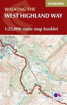 West Highland Way Map Booklet : 1:25,000 OS Route Mapping, Paperback Book
