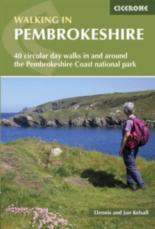 Walking in Pembrokeshire : 40 circular walks in and around the Pembrokeshire Coast National Park, Paperback / softback Book