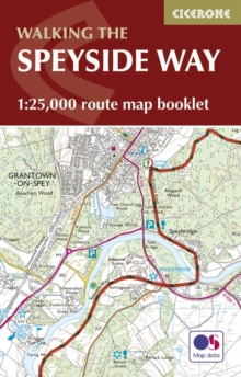 The Speyside Way Map Booklet : 1:25,000 OS Route Mapping, Paperback Book