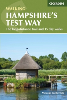 Walking Hampshire's Test Way : The long-distance trail and 15 day walks, Paperback / softback Book