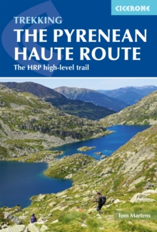 The Pyrenean Haute Route : The HRP high-level trail, Paperback / softback Book
