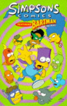 Simpsons Comics Featuring Bartman : Best of the Best, Paperback Book