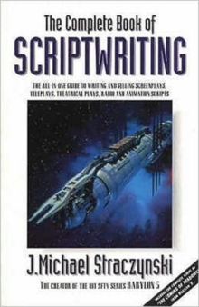 The Complete Book of Scriptwriting, Paperback Book