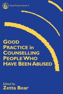 Good Practice in Counselling People Who Have Been Abused, Paperback Book