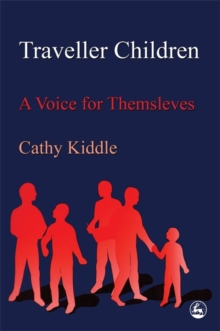 Traveller Children : A Voice for Themselves, Paperback / softback Book