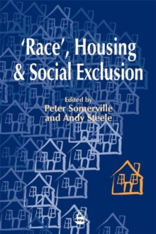 Race', Housing and Social Exclusion, Paperback / softback Book