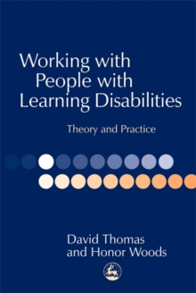 Working with People with Learning Disabilities : Theory and Practice, Paperback / softback Book