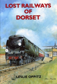 Lost Railways of Dorset, Paperback Book