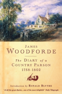 Diary of a Country Parson, 1758-1802, Paperback Book