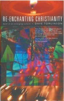 Re-enchanting Christianity, Paperback / softback Book