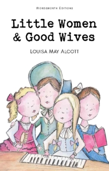 Little Women & Good Wives, Paperback Book