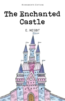 The Enchanted Castle, Paperback / softback Book