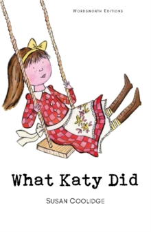 What Katy Did, Paperback / softback Book