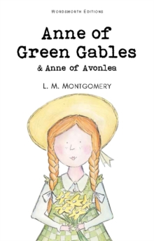 Anne of Green Gables & Anne of Avonlea, Paperback Book