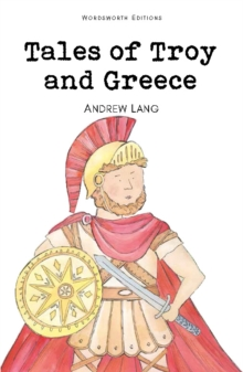 Tales of Troy and Greece, Paperback / softback Book