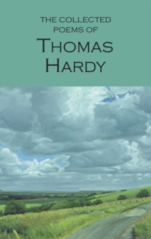 The Collected Poems of Thomas Hardy, Paperback / softback Book