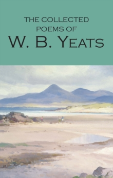 The Collected Poems of W.B. Yeats, Paperback / softback Book