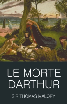Le Morte Darthur, Paperback Book