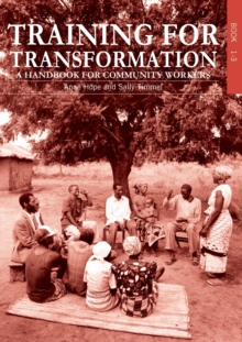 Training for Transformation : A handbook for community workers Books 1-3, Paperback / softback Book