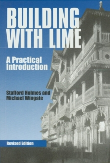 Building with Lime : A Practical Introduction, Paperback Book