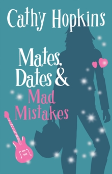Mates, Dates and Mad Mistakes, Paperback Book