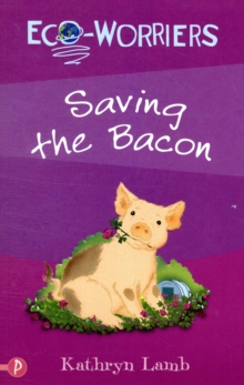 Saving the Bacon, Paperback Book