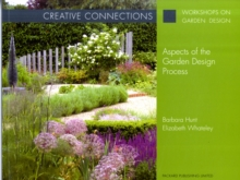 Creative Connections : Aspects of the Garden Design Process, Paperback Book