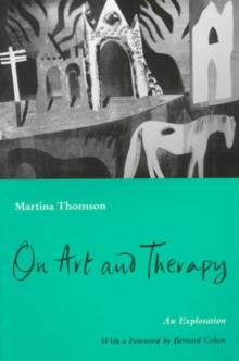 On Art and Therapy : An Exploration, Paperback / softback Book