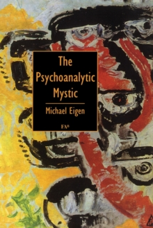 The Psychoanalytic Mystic, Paperback Book