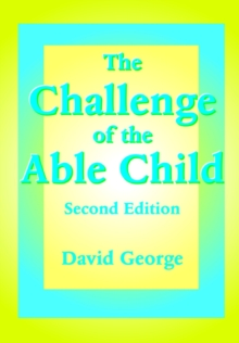 The Challenge of the Able Child, Paperback Book