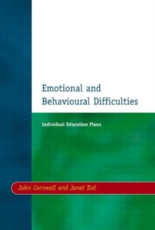 Individual Education Plans (IEPs) : Emotional and Behavioural Difficulties, Paperback / softback Book