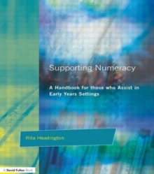 Supporting Numeracy : A Handbook for those who Assist in Early Years Settings, Paperback / softback Book