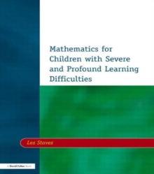 Mathematics for Children with Severe and Profound Learning Difficulties, Paperback / softback Book