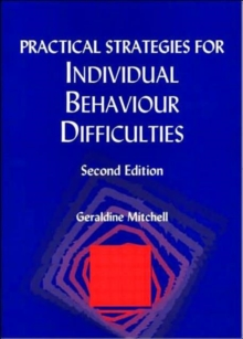 Practical Strategies for Individual Behaviour Difficulties, Paperback Book