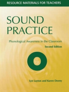 Sound Practice : Phonological Awareness in the Classroom, Paperback Book
