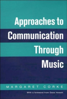 Approaches to Communication Through Music, Paperback Book