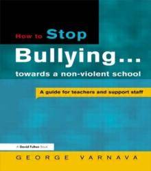 How to Stop Bullying in Your School, Paperback Book